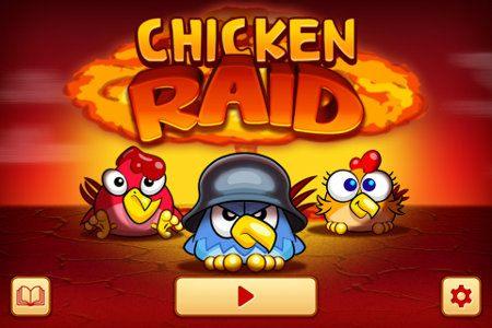 Chicken Raid: app similar a Angry Birds, pero donde tú cobras más protagonismo