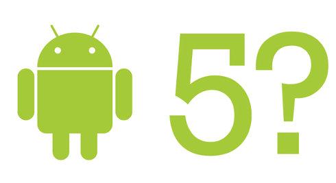Android 5.0 podría estar en camino