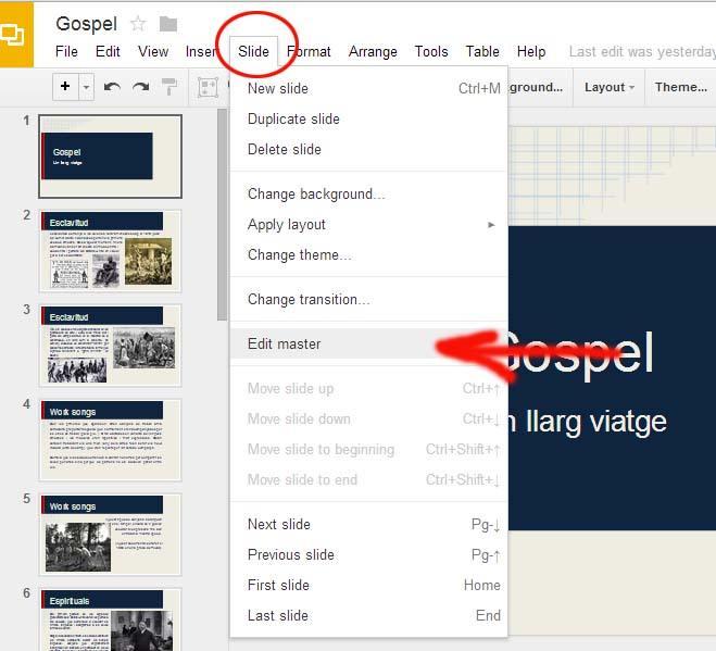 Edita tu presentación haciendo click en Slide, y luego en 'Edit Master' de Google Slides