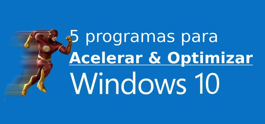 programas para acelerar Windows