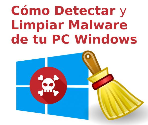 eliminar malware y limpiar virus en windows