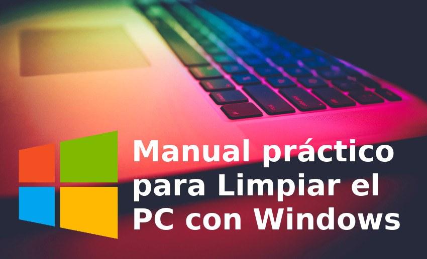 manual para limpiar el pc con windows