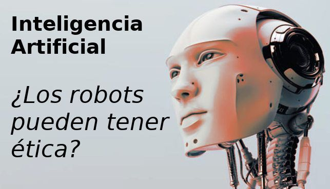 inteligencia artificial etica y moral