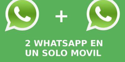 dos whatsapp en un solo telefono