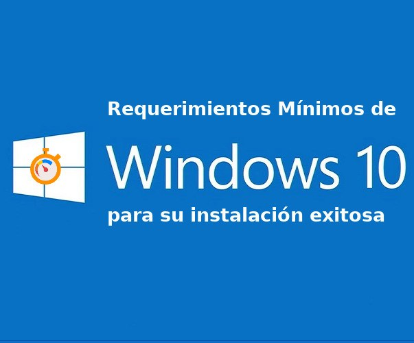 requisitos minimos de Windows 10
