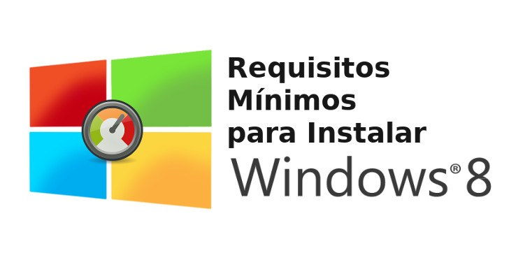 Requisitos minimos de Windows 8