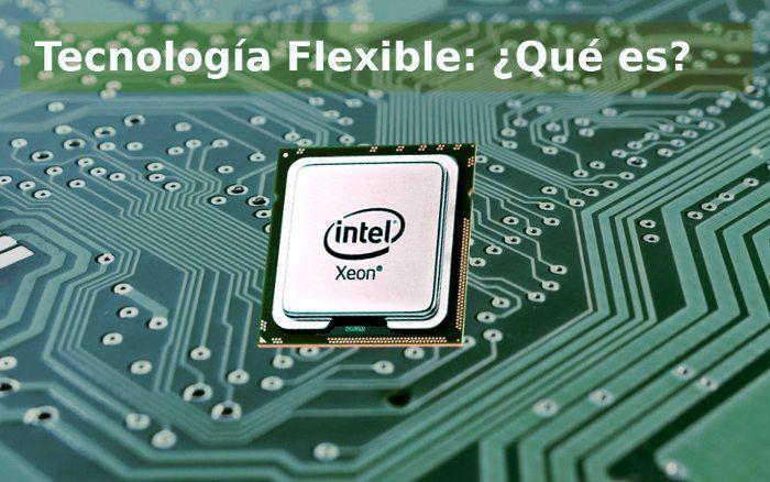 tecnologia flexible