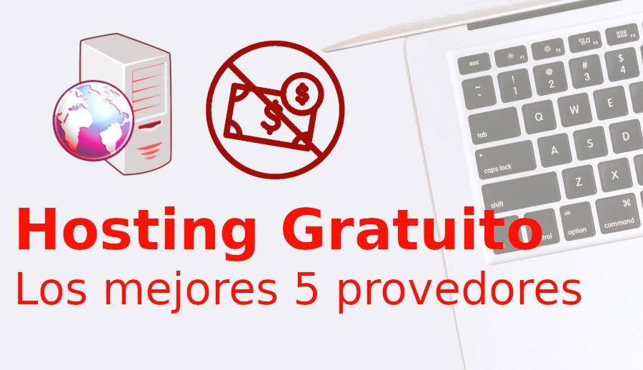 mejor proveedor hosting gratuito