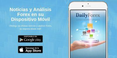 DailyForex App - Noticias y Análisis Diarios de su Dispositivo Móvil