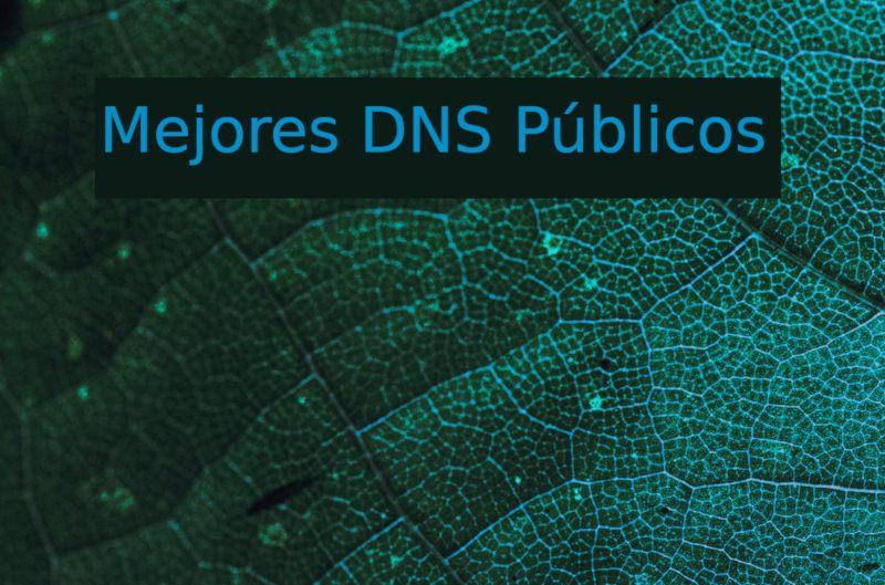 mejores DNS públicos