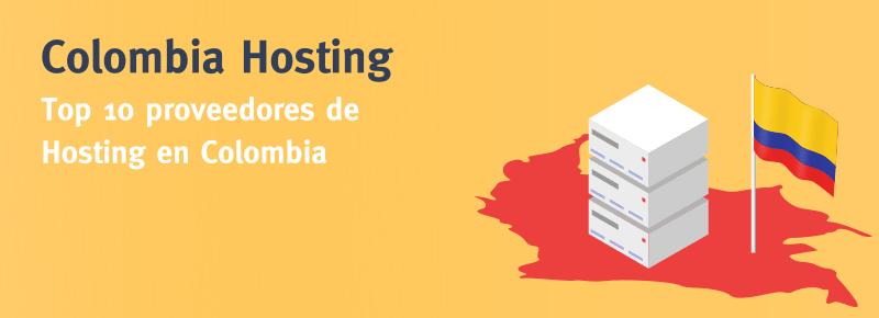 Colombia Hosting: mejores proveedores de Hosting en Colombia