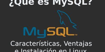 Qué es MySQL