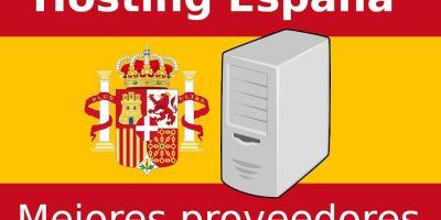 Hosting España: Top 7 mejores proveedores de alojamiento web español