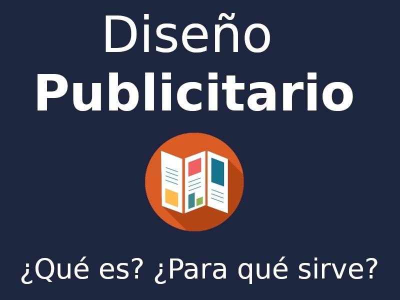 ¿Qué es el Diseño Publicitario?